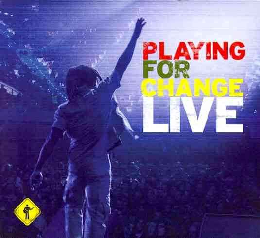 PLAYING FOR CHANGE LIVE BY PLAYING FOR CHANGE (CD)